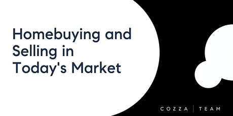 Tips for Homebuying and Selling in Today's Market tickets