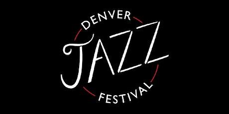 Denver Jazz Festival 2021 tickets