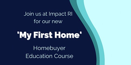 My First Home - Homebuyer Education tickets