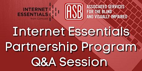Comcast Internet Essentials Partnership Program Q&A Session tickets