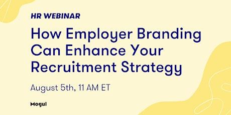 HR Webinar: How Employer Branding Can Enhance Your Recruitment tickets