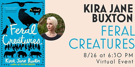 Feral Creatures with Kira Jane Buxton tickets
