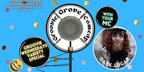 Groovie Grove Comedy - Variety Special tickets