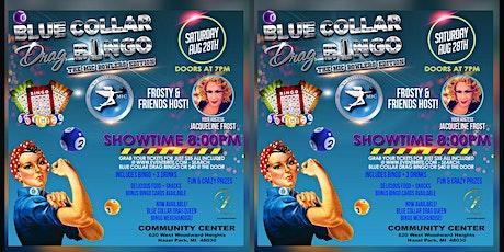 Blue Collar Drag Bingo tickets