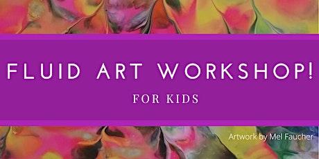 Fluid Art Kids Workshops tickets