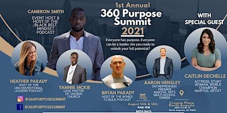 1st Annual 360 Purpose Summit 2021 tickets