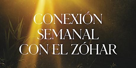 Conexión Semanal con el Zóhar   26.Jul.21   7.30PM entradas