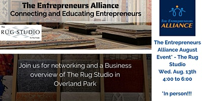 The Entrepreneurs Alliance – August Event at The Rug Studio (in person)