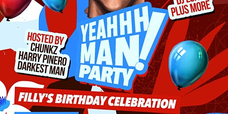 Yung Filly Presents - YeahhhMan Parties Filly Birthday Celebration tickets