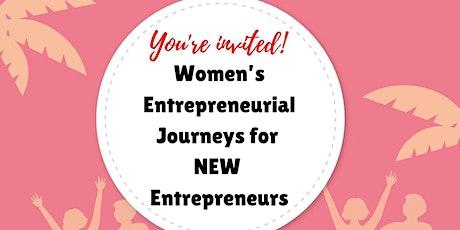"""Womenprenuers """"Women's Entrepreneurial Journeys for new Entrepreneurs"""" tickets"""