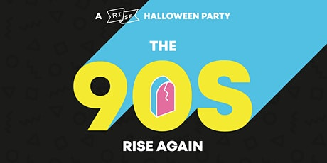 90s Rise Again Halloween tickets