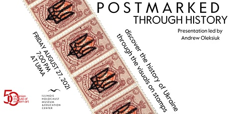 Postmarked Through History Presented by Andriy Oleksiuk tickets