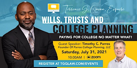 Wills, Trusts and College Planning: Paying for college no matter what! tickets