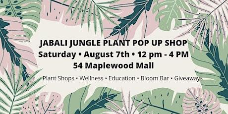 """Jabali Jungle"" Plant Pop Up Shop tickets"