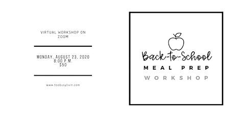 Back-to-School Meal Prep Workshop tickets