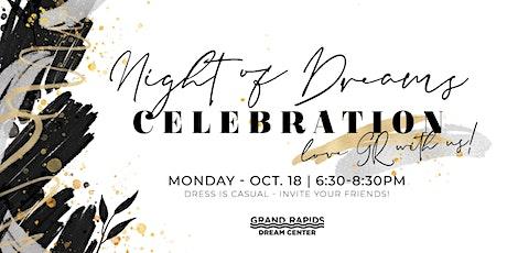 Grand Rapids Dream Center -  Night of Dreams Celebration  2021 tickets