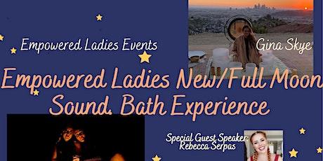 Empowered Ladies New Moon 8/8 Lion's Gate Sound Bath Experience tickets