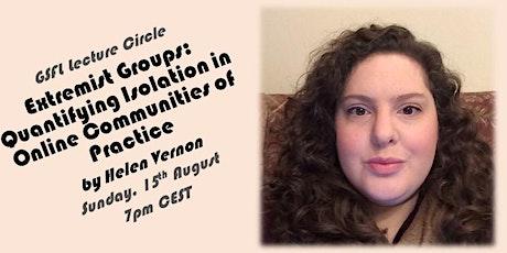 "GSFL Lecture - ""Extremist Groups"" by Helen Vernon tickets"