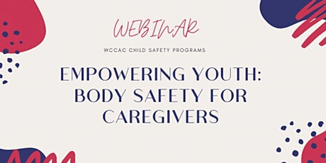 Empowering Youth: Body Safety or Caregivers tickets
