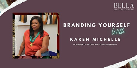 Branding Yourself with Karen Michelle, Founder of Front House Management tickets