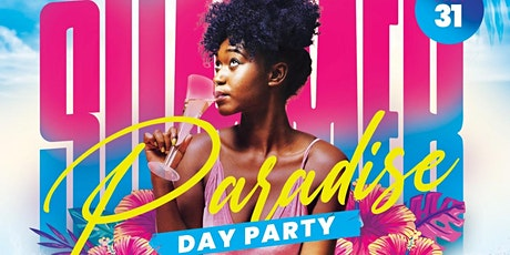 Summer Paradise Day Party tickets