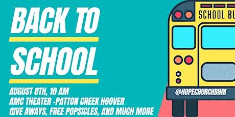 Back To School- HOPE CHURCH BHM tickets