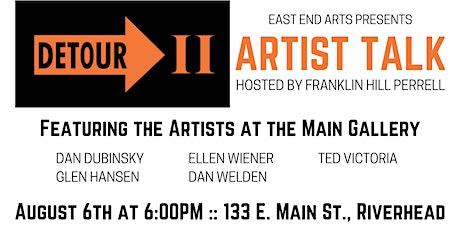DETOUR II Artist Talk: Artists at EEA Main Gallery tickets