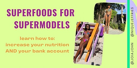 SUPERFOODS FOR SUPERMODELS tickets