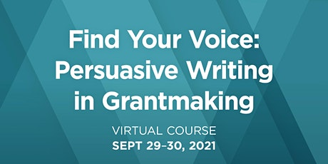 Find Your Voice: Persuasive Writing in Grantmaking tickets