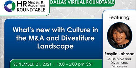 What's new with Culture in the M&A and Divestiture Landscape - Dallas tickets