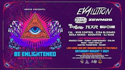 """""""Be Enlightened"""" Music & Arts Festival tickets"""