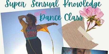 Super Sensual Dance Class tickets