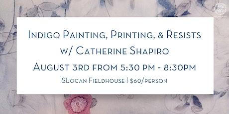 Indigo Painting, Printing, & Resists with Catherine Shapiro tickets