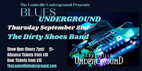 The Dirty Shoes Band : Blues Underground tickets