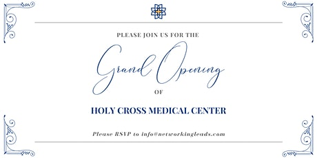 Holy Cross Medical Center Grand Opening tickets