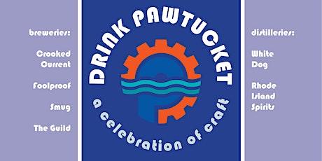 Drink Pawtucket: Celebrate Craft tickets