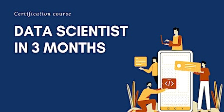 Become a Data Scientist in 3 months tickets