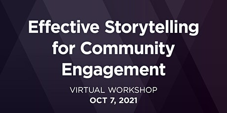 Effective Storytelling for Community Engagement tickets