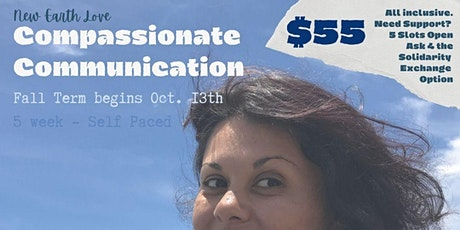 New Earth Love, Compassionate Communication Course tickets