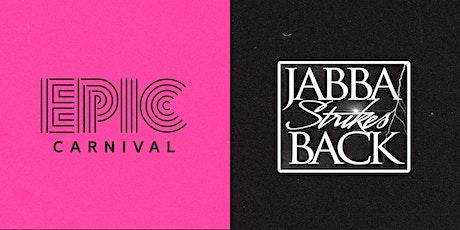 JABBA STRIKES BACK | MIAMI CARNIVAL 2021 tickets