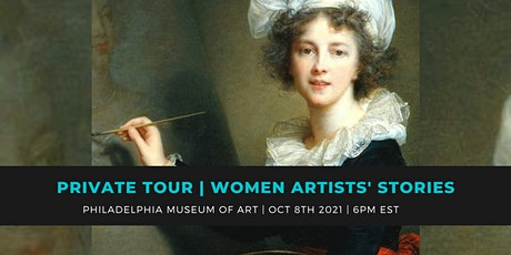PRIVATE TOUR OF WOMEN ARTISTS   THE PHILADELPHIA MUSEUM OF ART   DINNER tickets