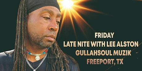 Let's Do It Radio - Late Nite with Lee Alston, Musician - Gullahsoul Muzik tickets