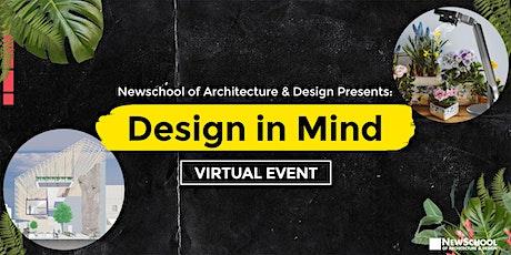 Design in Mind | NewSchool of Architecture & Design Virtual Event tickets