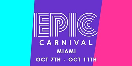EPIC CARNIVAL ALL ACCESS BAND |  (Access To 6+ EVENTS MIAMI CARNIVAL 2021) tickets
