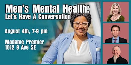 Men's Mental Health: Let's Have a Conversation tickets