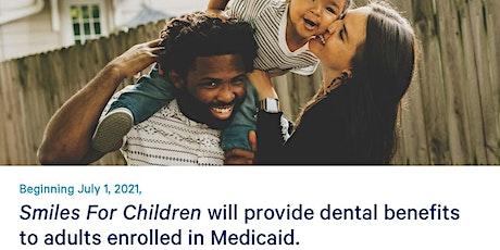 Medicaid's New Comprehensive Adult Dental Benefit: Information Session ingressos