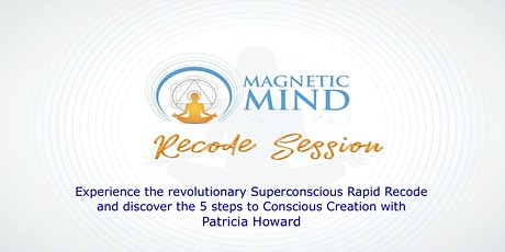 Experience the Superconscious Rapid Recode tickets