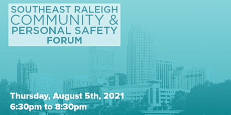 FREE - Southeast Raleigh Community  & Personal Safety Forum tickets