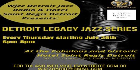 WJZZ DETROIT JAZZ RADIO ENT presents Detroit Legacy Jazz Series!!! tickets