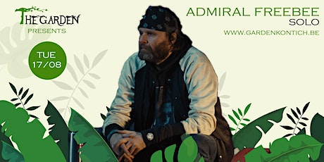 Admiral Freebee solo in The Garden tickets